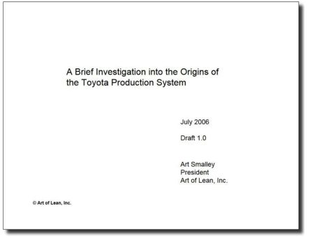 brief investigation into origins toyota production system art smalley art lean